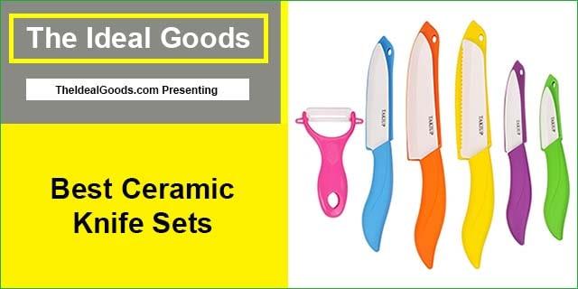 Best Ceramic Knife Sets