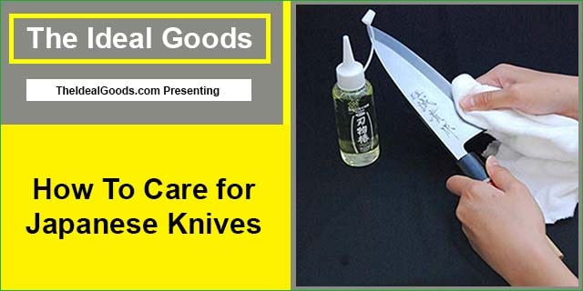 Care for Japanese Knives